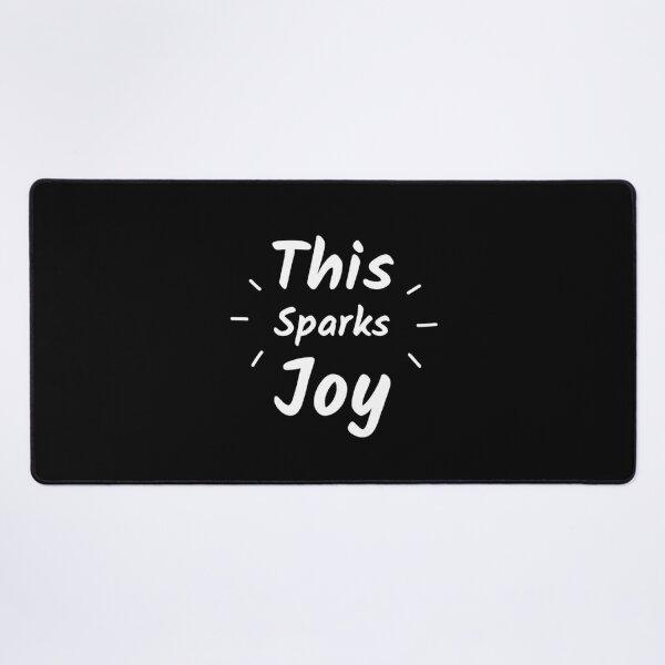 This Sparks Joy Desk Mat