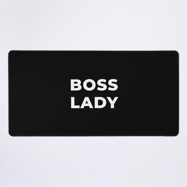 Boss Lady Desk Mat
