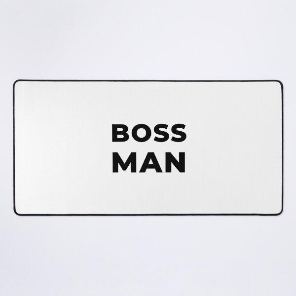Boss Man (Inverted) Desk Mat