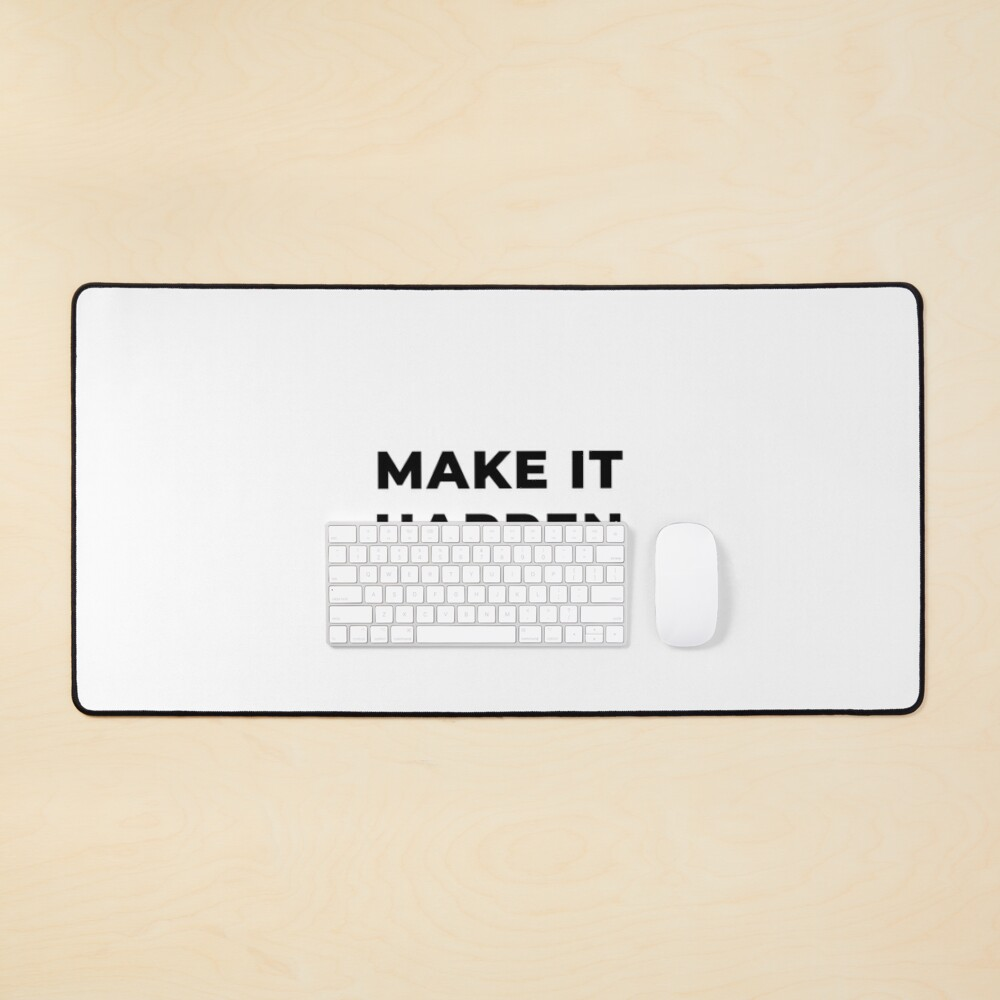 Make It Happen (Inverted) Mouse Pad
