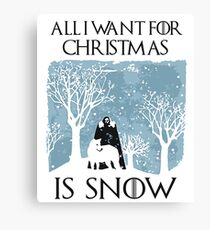 All I Want for Christmas Is Snow T Shirt Canvas Print