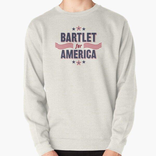 Bartlet For America — NEW DESIGN!!! Pullover Sweatshirt