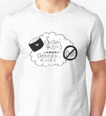 Sushi > Sexism Unisex T-Shirt