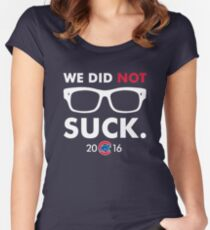 We Did Not Suck Joe Maddon Women's Fitted Scoop T-Shirt