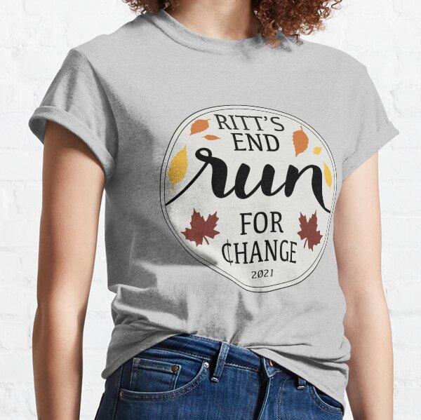 Ritt's End Run For Change Classic T-Shirt