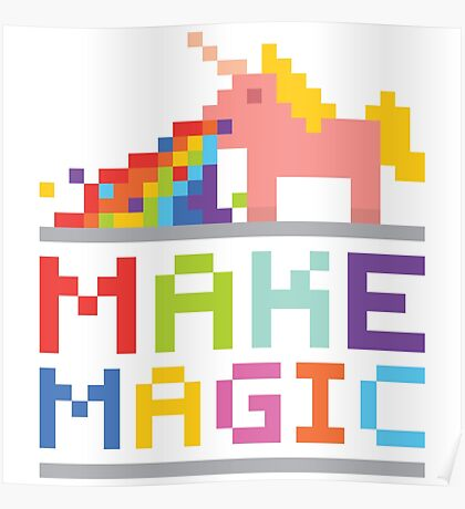 Make magic / Unicorn power Poster