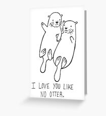 Line drawing greeting cards redbubble i love you like no otter greeting card m4hsunfo