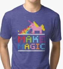 Make magic / Unicorn power Tri-blend T-Shirt