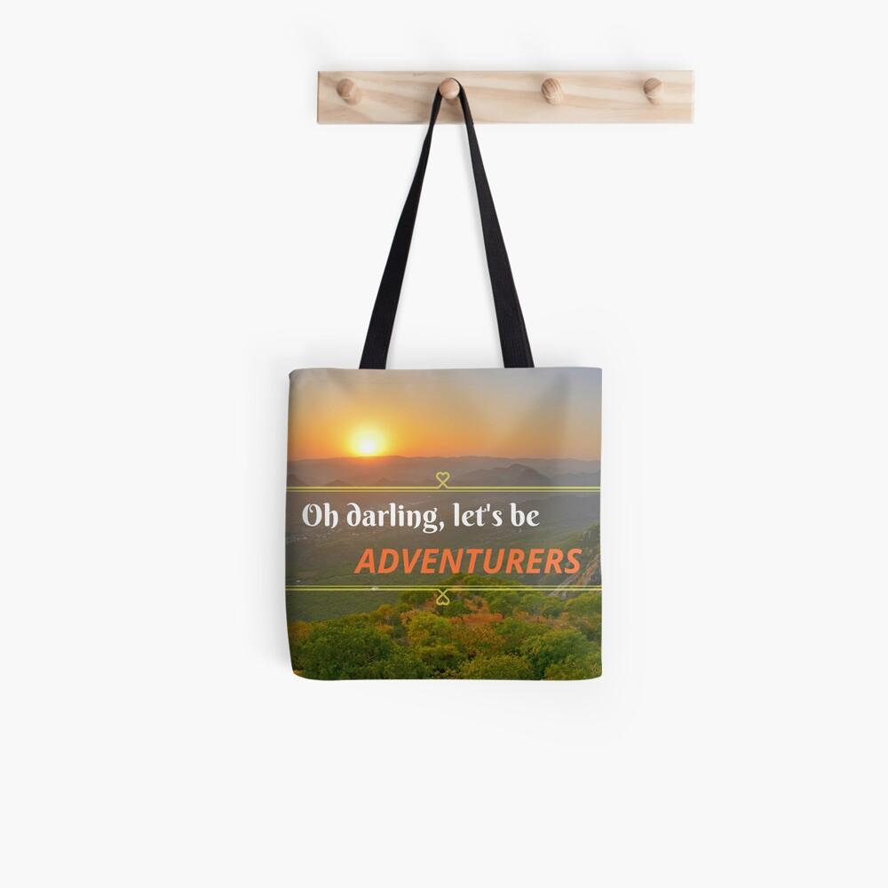 Oh Darling Let's Be Adventurers  Tote Bag
