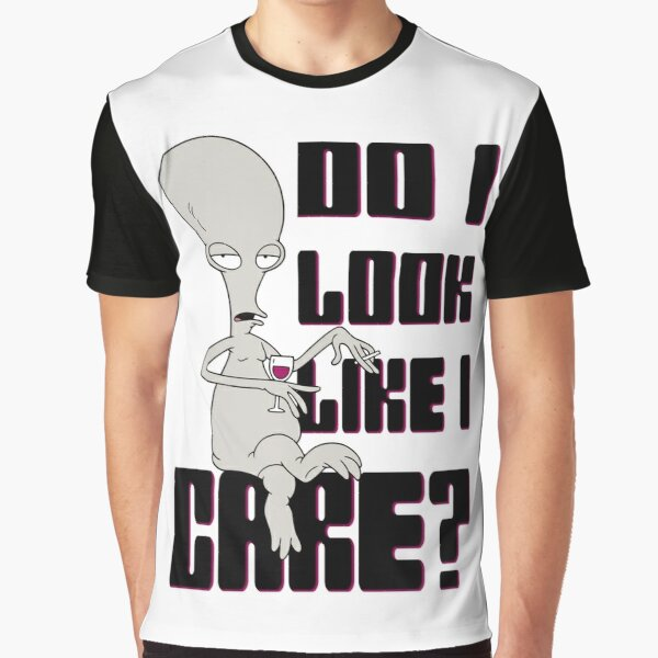Do I Look Like I Care? Graphic T-Shirt