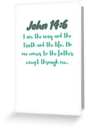 John 14:6 Bible Verse by JakeRhodes