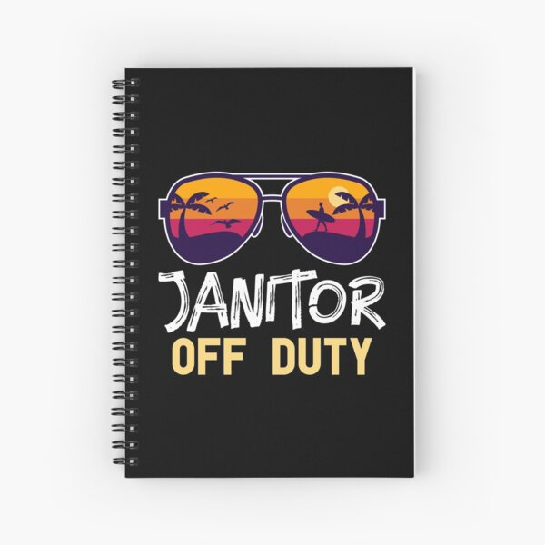 Janitor Off Duty Spiral Notebook