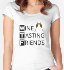 WTF Wine Tasting Friends Women's Fitted Scoop T-Shirt