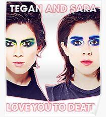 TEGAN AND SARAH LOVE YOU RO DEATH TOUR 2016 Poster