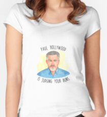 Paul Hollywood is judging your buns! #GBBO Women's Fitted Scoop T-Shirt