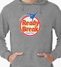 Ready to Break!! Lightweight Hoodie