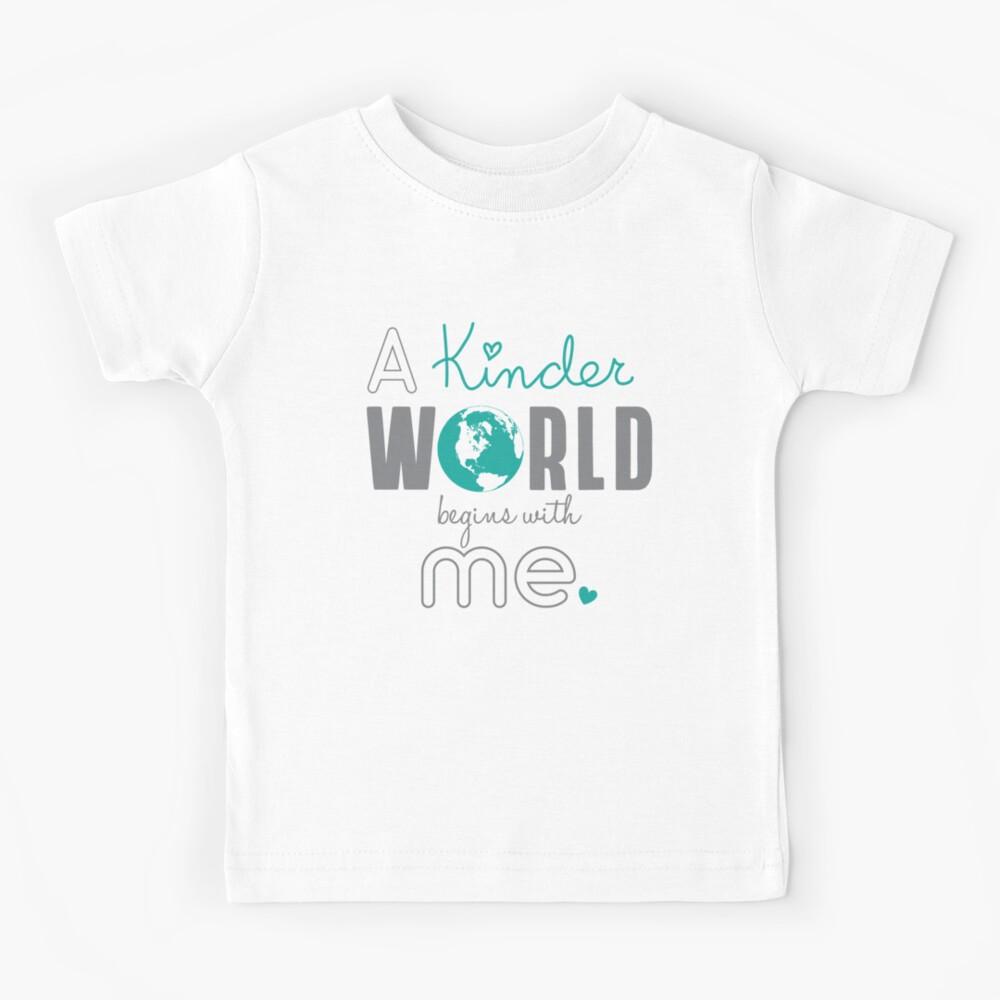 A Kinder World - Teal Kids T-Shirt