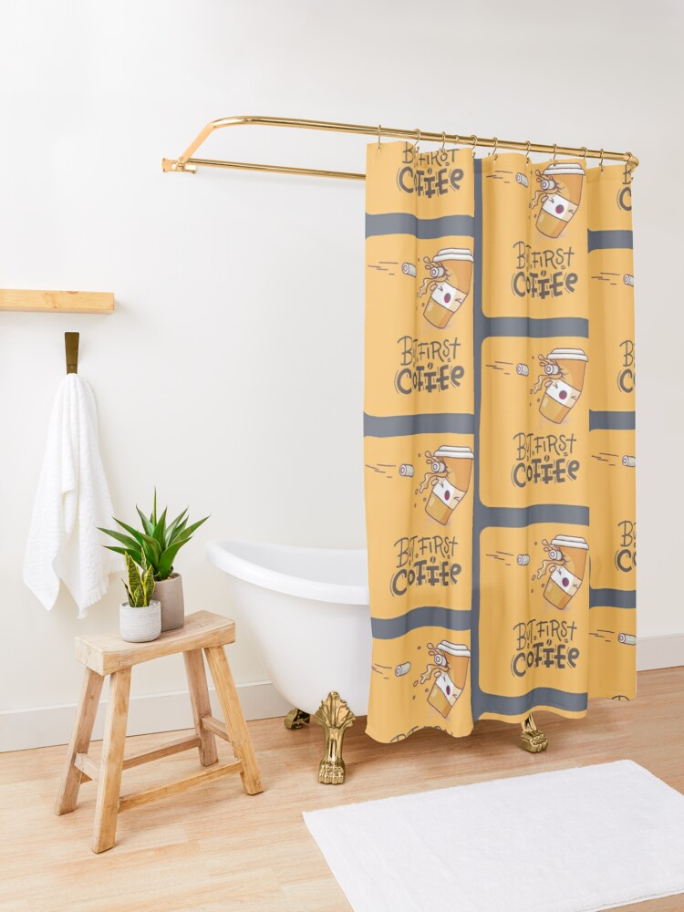 Alternate view of But First, Coffee  Shower Curtain
