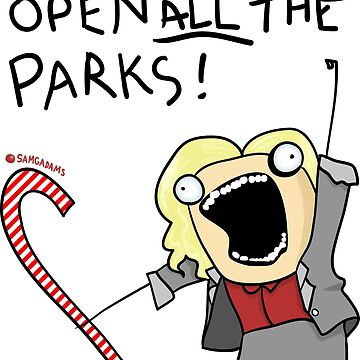 Open ALL The Parks!  by SamGAdams
