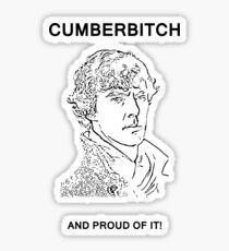 Cumberbitch and proud of it! Sticker
