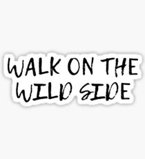 velvet underground walk on the wild side lyrics song rock n roll Sticker
