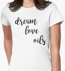 Dream Love Oils Womens Fitted T-Shirt