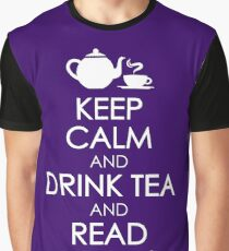 Keep Calm and Drink Tea Graphic T-Shirt