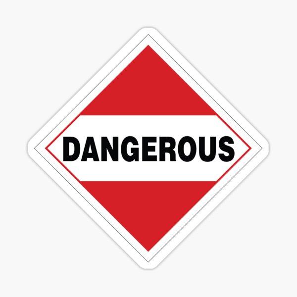 Dangerous Warning Sign Sticker