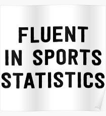 Fluent in sports statistics Poster