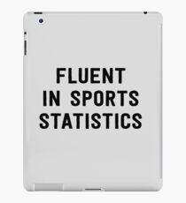 Fluent in sports statistics iPad Case/Skin