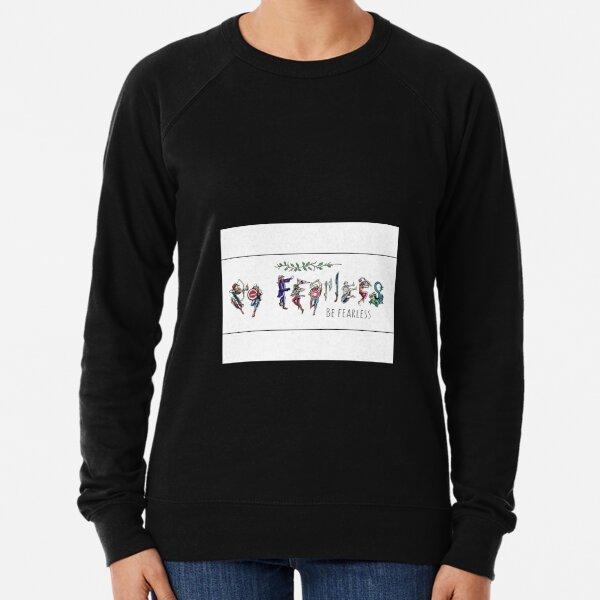 Be Fearless Lightweight Sweatshirt