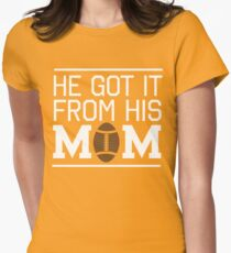 He got it from his mom (football) T-Shirt