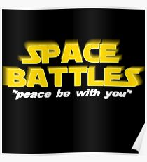 SPACE BATTLES peace be with you Poster