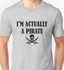 I'm Actually A Pirate black T-Shirt