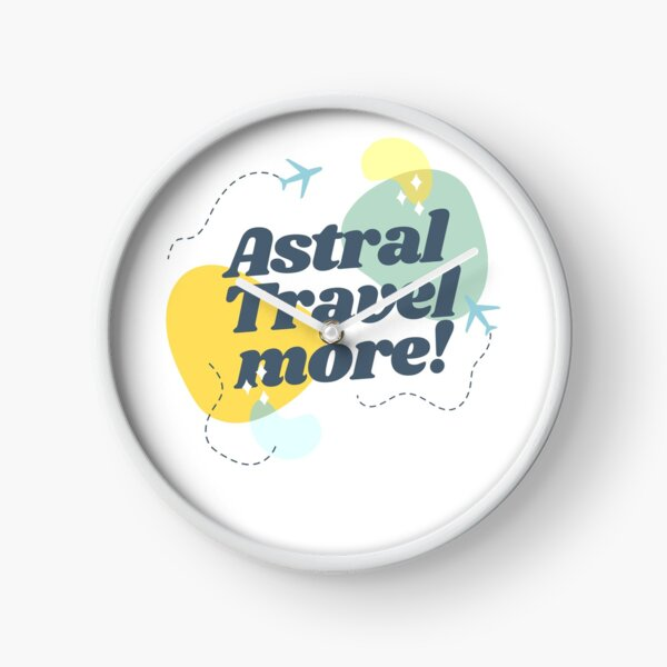 Astral Travel Clock