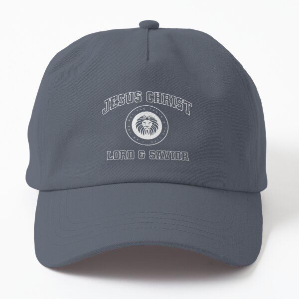 Jesus Christ - Lord & Savior! Dad Hat