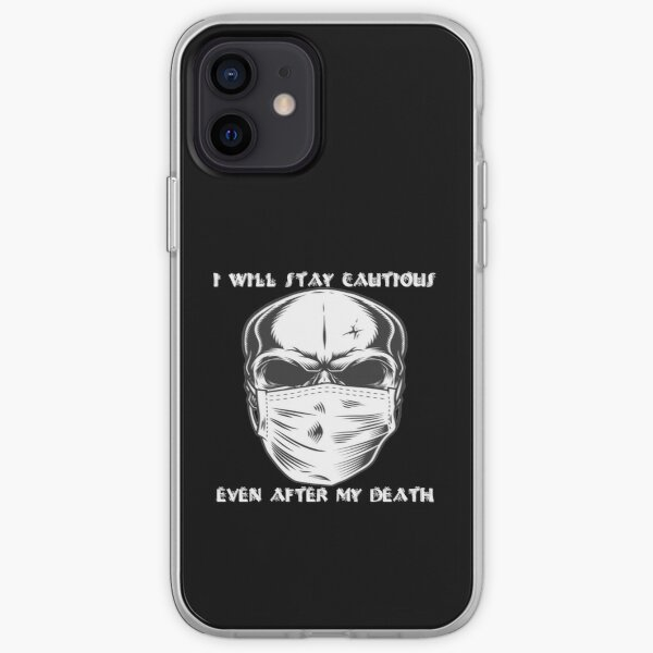 i will stay cautious even after my death  Halloween  iPhone Soft Case