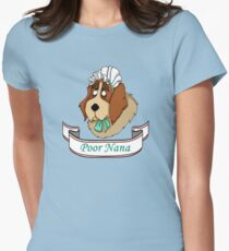 Poor Nana Womens Fitted T-Shirt
