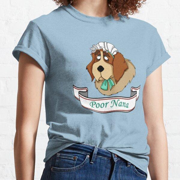 Poor Nana Classic T-Shirt