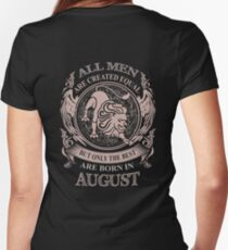 All men are created equal but only the best are born in August Women's Fitted V-Neck T-Shirt