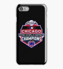 CUBS WINS WORLD SERIES! FLY THE W! iPhone Case/Skin