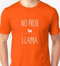 No Prob Llama Funny Unisex T-Shirt