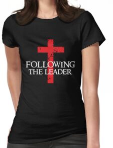 Following The Leader - Cross Christian  Womens Fitted T-Shirt