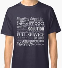 Corporate Buzzwords Business Jargon Typography Art Classic T-Shirt