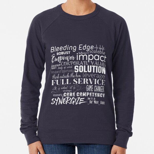 Corporate Buzzwords Business Jargon Typography Art Lightweight Sweatshirt
