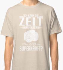 Fotografie: Ich kann die Zeit anhalten - Superkraft Classic T-Shirt