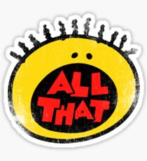 All That (vintage) Sticker