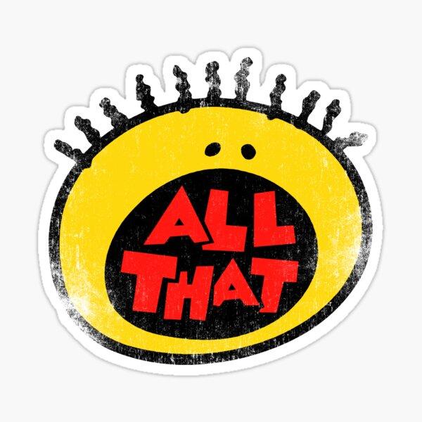 All That (vintage) Sticker