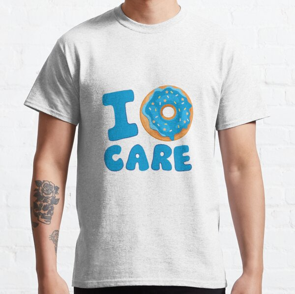 I Donut Care Blue Classic T-Shirt