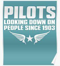Pilots Funny Phrase Since 1903 Pilot Poster